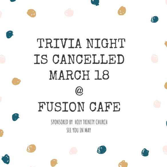 Trivia Night Cancelled